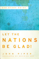 Let the Nations Be Glad  DVD Study Guide