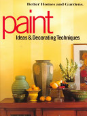 Paint Ideas and Decorating Techniques