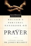 Nelson's Personal Handbook on Prayer