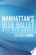 Manhattan'S Blue Ballet