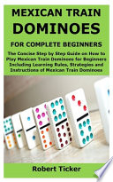 Mexican Train Dominoes for Complete Beginners
