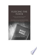 FLEECING THE FLOCK Book