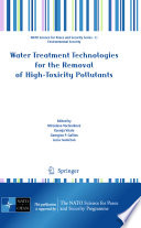Water Treatment Technologies for the Removal of High Toxity Pollutants Book