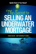 The Secret To Selling An Underwater Mortgage