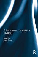 Daisaku Ikeda, Language and Education Pdf/ePub eBook