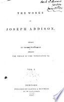 The Works of Joseph Addison: The Spectator, no. 1-314