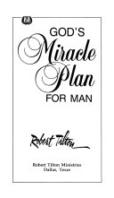 God s Miracle Plan for Man