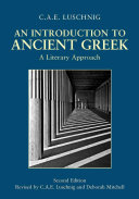 An Introduction to Ancient Greek  A Literary Approach   2nd Edition