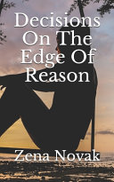 Decisions On The Edge Of Reason