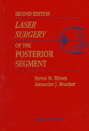 Laser Surgery of the Posterior Segment