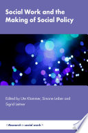 Social Work and the Making of Social Policy