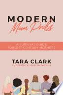 Modern Mom Probs