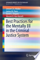 Best Practices For The Mentally Ill In The Criminal Justice System