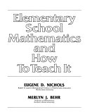 Pdf Elementary School Mathematics and how to Teach it