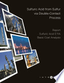 Sulfuric Acid from Sulfur via Double Contact Process   Cost Analysis   Sulfuric Acid E11A