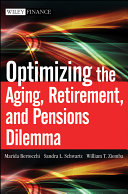 Optimizing the Aging, Retirement, and Pensions Dilemma [Pdf/ePub] eBook