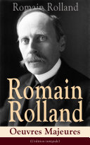 Pdf Romain Rolland: Oeuvres Majeures (L'édition intégrale) Telecharger