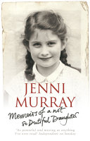 Memoirs Of A Not So Dutiful Daughter