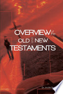 Overview of the Old and New Testaments