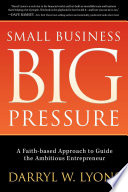 Small Business Big Pressure Book