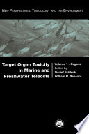 Target Organ Toxicity in Marine and Freshwater Teleosts Book