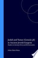 Judah and Tamar  Genesis 38  in Ancient Jewish Exegesis