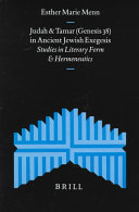 Judah and Tamar (Genesis 38) in Ancient Jewish Exegesis