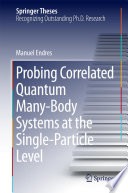 Probing Correlated Quantum Many Body Systems At The Single Particle Level Book PDF