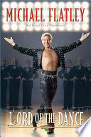 """""""Lord of the Dance: My Story"""" by Michael Flatley"""