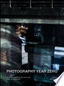 Photography Year Zero