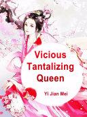 Vicious Tantalizing Queen Pdf/ePub eBook