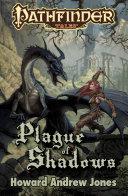 Pathfinder Tales  Plague of Shadows