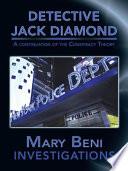 DETECTIVE JACK DIAMOND INVESTIGATIONS