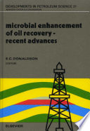 Microbial Enhancement of Oil Recovery   Recent Advances Book