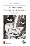 The International Criminal Court and Africa: One Decade on