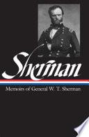 William Tecumseh Sherman: Memoirs of General W. T. Sherman (LOA #51) Pdf/ePub eBook