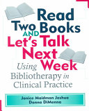 Read two books and let's talk next week: using bibliotherapy in ...