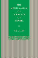 The Medievalism of Lawrence of Arabia Book PDF