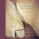 Vestiges of Grandeur