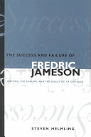 The Success and Failure of Fredric Jameson