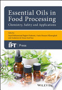 Essential Oils in Food Processing  Chemistry  Safety and Applications