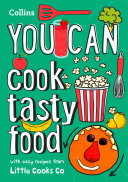 YOU CAN cook tasty food