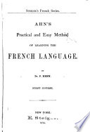 Ahn's practical and easy method of learning the French language, Practical and easy method of learning the French language
