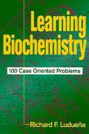 Learning Biochemistry