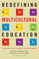 Redefining Multicultural Education  3rd Edition