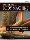 Exploring the Body Machine, Part 1