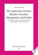 Die spanische extreme Rechte zwischen Metapolitik und Politik  : Eine Analyse der Situierung der Nueva Derecha und der Adaption der Nouvelle Droite