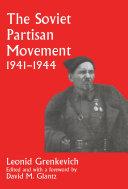 The Soviet Partisan Movement, 1941-1944
