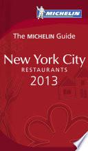 MICHELIN Guide New York City 2013 Book PDF