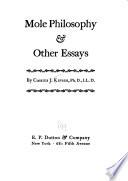 Mole Philosophy & Other Essays